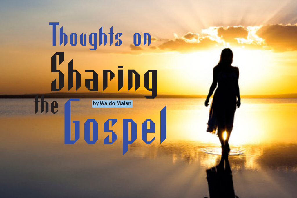 Thoughts on Sharing the Gospel