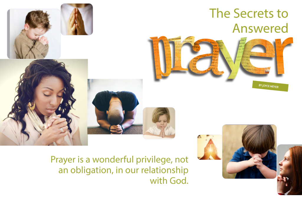 The Secrets to Answered Prayers