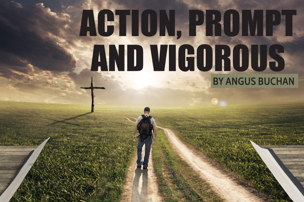 Action, Prompt and Vigorous