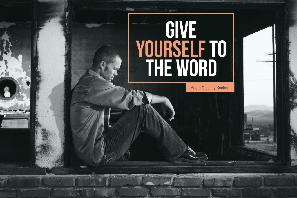 Give Yourself to the Word