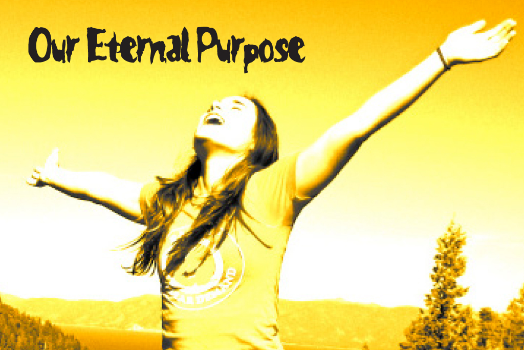 Our Eternal Purpose
