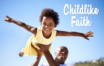 Childlike Faith