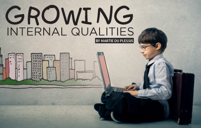 Growing Internal Qualities